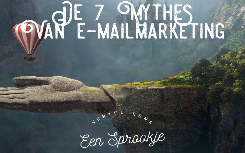 7 Mythes van e-mailmarketing